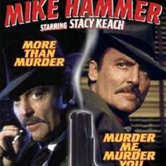 Classic TV: Micky Spillane's Mike Hammer TV Series in starring Stacy Keach James Cameron, Classic Tv, Classic Movies, Sherlock Holmes, Stacy Keach, Detective, Tv Theme Songs, Ted, Cinema