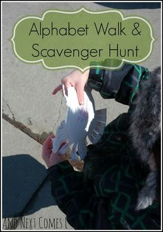 Outdoor alphabet walk and scavenger hunt from And Next Comes L