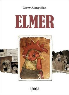 Elmer by Gerry Alanguilan. Our parents are rarely given the gratitude deserved for giving us the life we never earned.