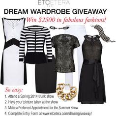 $2,500 DREAM WARDROBE GIVEAWAY - No Purchase Necessary! Etcetera Spring Collection