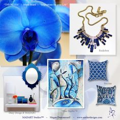 """The Blues"" Inspiration Mood Board for Home Decor and Fashion.  #blue #moodboard #inspirationboard #orchid #blueorchid #homedecor #rocksbox #jewelry #pillows #throwpillow #wayfair #denydesigns #mirror #interiordesign #homdecoration #interiordesigners #originalpainting #limitededition #prints  Megan Duncanson© All rights reserved"