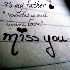 Missing my daddy today ♡