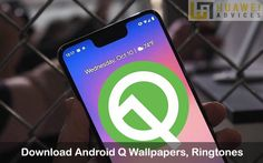 Download Android Q Wallpapers, Ringtones, Notification sounds, Alarms tones | Huawei Advices Settings App, Android 9, Pixel Xl, Wallpaper Downloads, How To Apply, Advice, Wallpapers, Feelings, Tips