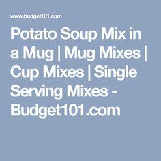 Potato Soup Mix in a Mug | Mug Mixes | Cup Mixes | Single Serving Mixes - Budget101.com