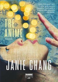 I libri sono un antidoto alla tristezza: RECENSIONE: Tre anime - Janie Chang Anime Life, Book Club Books, Family History, Free Apps, Audiobooks, Ebooks, Novels, Author, Reading