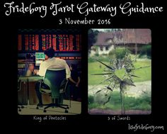Frideborg Tarot Gateway Guidance 3 November