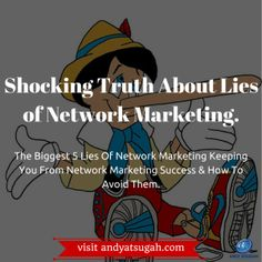Shocking Truth About Lies of Network Marketing