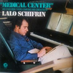 "Lalo Schifrin - ""Medical center"" and other great themes composed and conducted by Lalo Schifrin"