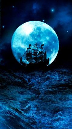 Pirate ship on a blue Moon & Ocean Bateau Pirate, Pirate Life, Beautiful Moon, Tall Ships, Pirates Of The Caribbean, Blue Moon, Moon Sea, Night Skies, Sailing Ships