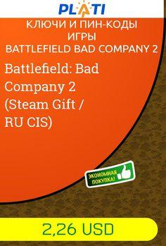 Battlefield: Bad Company 2 (Steam Gift / RU CIS) Ключи и пин-коды Игры Battlefield Bad Company 2