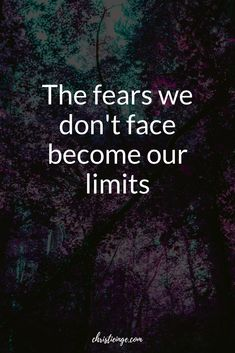 "Quote about fear ""The fears we don't face become our limits"" Learn to fully process your fears and integrate wisdom into your life.  Give your body what it needs most so you can feel resourced and grounded. #fearandpanic #selflove #believeinyou #goals #followyourdreams #quotes Fear Quotes, Strong Quotes, True Quotes, Quotes About Fear, Motivational Quotes, Irish Quotes, English Quotes, Healing Scriptures, Scripture Verses"