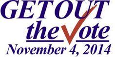 Get OUT the Vote!!  Public Service Announcements