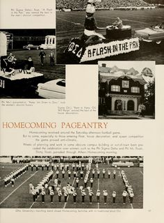 "Athena Yearbook, 1956. Ohio University Homecoming, ""Phi Sigma Delta's float, 'A Flash in the Pan', Phi Mu's presentation, 'Keep em' down to Zero', Sigma Chi's, 'Kent in vane, OU will Reign', ... marching band closed homecoming festivities with its traditional block OU."", Fall 1955, Ohio University Archives"