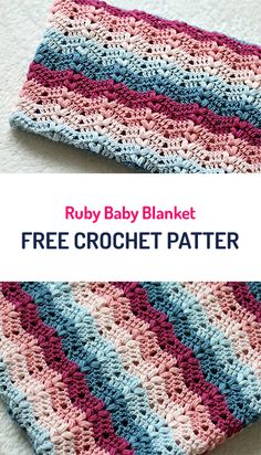 Ruby Baby Blanket Free Crochet Pattern #crochet #crocheting #yarn #crafts #handmade #homemade #homedecor #diy