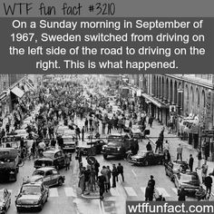 When Sweden switched from driving left side to right - WTF fun facts