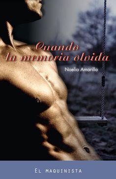 Cuando la memoria olvida - Noelia Amarillo
