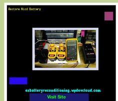 Restore Nicd Battery 142605 - Recondition Your Old Batteries Back To 100% Of Their Working Condition!