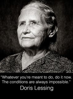 Doris Lessing left us, but her powerful words will never leave you.