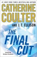 Coming Sept 17 2013! The Final Cut by Catherine Coulter and J.T. Ellison. The first book in a brilliant new international thriller series featuring the new hero: American-born, UK-raised Nicholas Drummond.