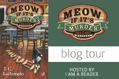 Blog Tour Review & Giveaway - Meow If It's Murder by T.C. LoTiempo...