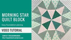Video tutorial: Morning star quilt block – Sewn Up Paper Pieced Quilt Patterns, Modern Quilt Patterns, Quilt Patterns Free, Quilt Blocks Easy, Easy Quilts, Quilting For Beginners, Quilting Tutorials, Quilting Ideas, Quilting Projects