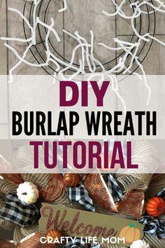 DIY Burlap wreath tutorial using dollar store materials – Diy Home Decor Burlap Projects, Diy Projects To Sell, Burlap Crafts, Diy Crafts, Craft Projects, Ribbon Wreath Tutorial, Diy Wreath, Wreath Ideas, Tulle Wreath
