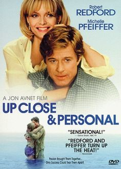 Up Close & Personal (1996) - Michelle Pfeiffer, Robert Redford