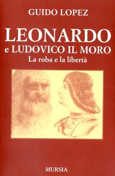 Leonardo e Ludovico il Moro, di Guido Lopez. Una recensione: http://1496.gabrieleomodeo.it/2016/01/recensione-leonardo-e-ludovico-il-moro.html