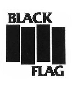 Neither can you mess with Black Flag. This is a perfect logo. I wish I had designed it. Black Flag band logo