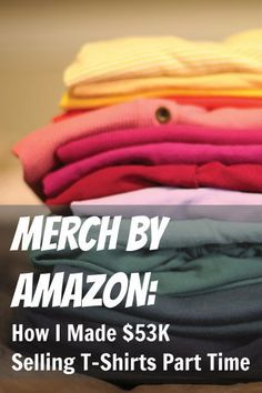 This is one of the most popular side hustles ever--merch by Amazon. I've made $53k so far and it's become one of my family's favorite and most profitable side hustles! How to get started selling t-shirts on Amazon, how to make money selling t-shirts and insider tips you need to know about merch by Amazon.