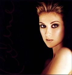 """Celine Dion ... I've been a fan for a long time. The first time I saw her ... at the NAC around 1990 ... she couldn't speak any English, she was only speaking French inbetween songs. I've seen her several times and even the """"farewell"""" tour in 1999."""