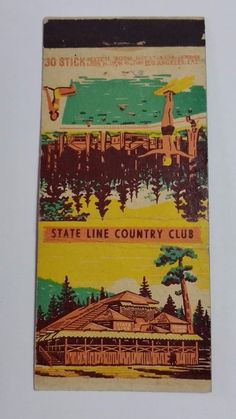 THE STATE LINE COUNTRY CLUB LAKE TAHOE NEVADA 30 STICK #MatchBook Cover To order your Business' own personalized #matchbooks or #matchboxes GoTo: www.GetMatches.com or Call 800.605.7331 today!
