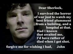 Dear Sherlock - YouTube - your feels vid for the week. *crying* It's so much worse!! I can't do this anymore!! At least it ends well...