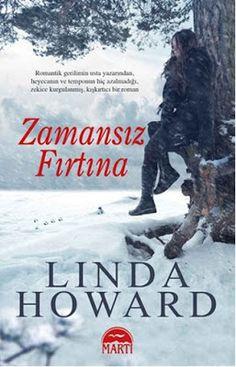Zamansız Fırtına - Linda Howard PDF e-Kitap indir   Linda Howard - Zamansız Fırtına ePub eBook Download PDF e-Kitap indir Linda Howard - Zamansız Fırtına PDF ePub eKitap indir Otuzlu yaşlarında kötü bir evliliği geride bırakmış bir kadın ile ordudaki görevinden ayrılmış içine kapanık sert ve çekici bir adamın yolları aynı kasabada av rehberliği yapan iki rakip olarak kesişir. Her şey Angie'nin müşterilerini götürdüğü av sırasında görmemesi gereken bir cinayete tanık olmasıyla başlar. Genç…