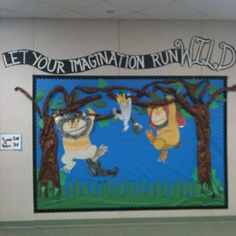 """Our """"where the wild things are"""" kinder entrance to go with the schools """"wild about learning theme"""""""