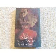 Die Dieper Verlange - Sanet te Groen My Passion, Love Story, Cover, Books, My Crush, Libros, Book, Book Illustrations, Libri
