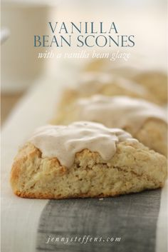 Easy Vanilla Bean Scones with a Vanilla Bean Glaze     http://jennysteffens.blogspot.com/2012/05/vanilla-bean-scones.html