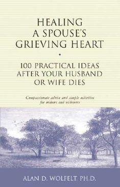 A wonderful resource for those mourning the loss of a partner.