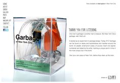 One man's trash is apparently another man's treasure - they are selling cubes of garbage found in NYC. Sad times are these....