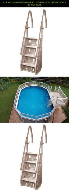 Blue Wave NE1160T Deluxe In-Pool Step for Above Ground Pools, 24-Inch, Taupe #racing #kit #pools #fpv #plans #parts #60in #gadgets #camera #tech #technology #shopping #drone #products