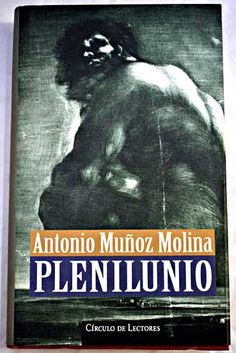 Plenilunio/Muñoz Molina, Antonio