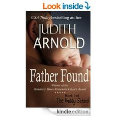 Father Found (The Daddy School Series Book 1) - Kindle edition by Judith Arnold. Literature & Fiction Kindle eBooks @ Amazon.com.