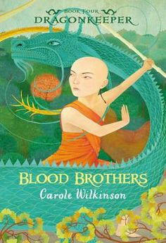 Dragonkeeper Book Blood Brothers by Carole Wilkinson (Walker Books Australia) shortlisted for the 2013 Patricia Wrightson Prize. Boomerang Books, Friendship Stories, Book Review Sites, Books Australia, Blood Brothers, Barbarian, Audiobooks, This Book, Novels