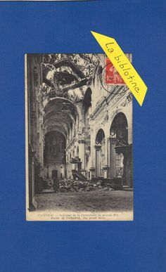 CPA - CAMBRAI (59) - INTERIEUR DE LA CATHEDRALE - LA GRANDE NEF- RUINES - 1919