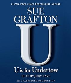 U Is for Undertow: A Kinsey Millhone Mystery (Unabridged) - Sue.: U Is for Undertow: A Kinsey Millhone Mystery (Unabridged) -… Books On Tape, Books For Moms, Long Shot, Two Decades, Human Soul, Mystery Thriller, Numerology, Digital Media, Boys Who