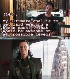 Oh god Loki's face like 'that can be arranged'