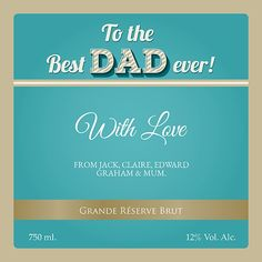 Just Blue and Gold Best Dad, Fathers Day, Champagne, Dads, Good Things, Gold, Blue, Father's Day, Fathers