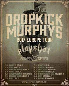 Long Live The Loud 666: DROPKICK MURPHYS 2017 EUROPE TOUR WITH:SLAPSHÖT & ...