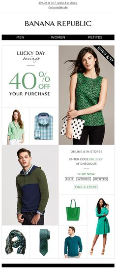 """Banana Republic - St. Patrick's Day email; subject """"Luck o' the shopper"""" CT """"Lucky Day Savings"""" green and black creative"""