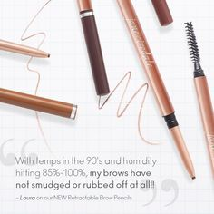 Our long-lasting Retractable Brow Pencils stay on no matter the weather. Just ask Laura from Florida! Mineral Cosmetics, Bold Brows, Eye Make Up, Clean Beauty, Smudging, Eyebrows, Minerals, Pencil, Florida